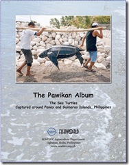 The pawikan album - The sea turtles captured around Panay and Guimaras