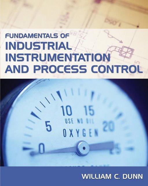 Fundamentals_of_Industrial_Instrumentation_and_Process_Control FundamentalsofIndustrialIntrumentat