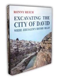 Ronny Reich, Excavating the City of David