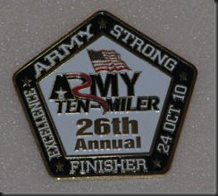 Finishers medal.  Medals are an Army tradition and I'm adding this one to my collection!