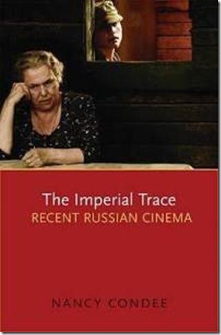 ردپای امپراطوری – سینمای معاصر روسیه