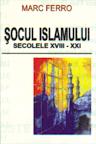 Socul islamului secolele XVIII-XXI