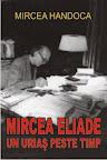 Mircea Eliade - un uriaş peste timp