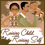 Raising Child, Raising Self