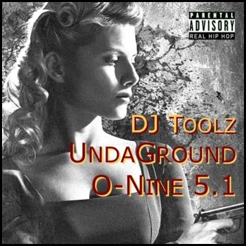 DJ Toolz [2009] -- V.A. - UndaGround O-Nine 5.1