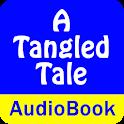 A Tangled Tale (Audio Book)
