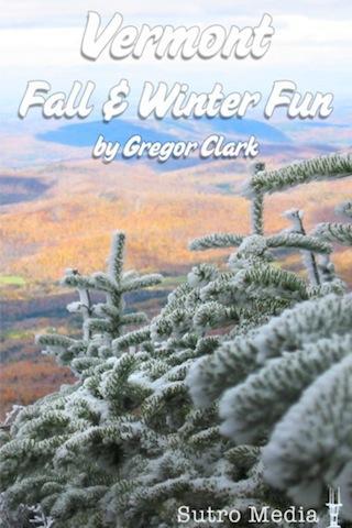 Vermont Fall Winter Fun