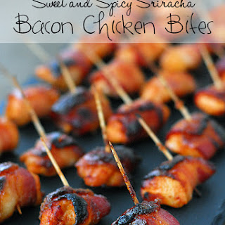 Sweet and Spicy Sriracha Bacon Chicken Bites