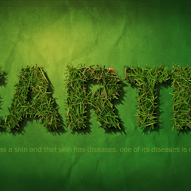 Earth by Paul Thomson - Digital Art Things ( cs6, text, green, earth, photoshop )