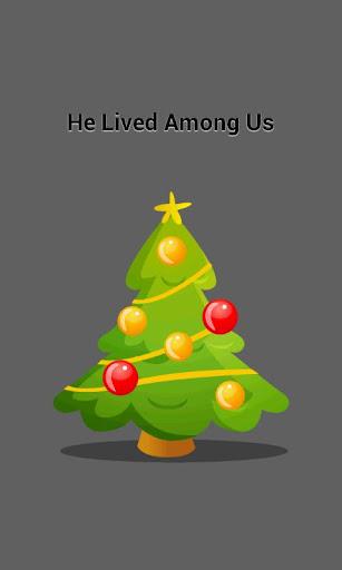 He Lived Among Us