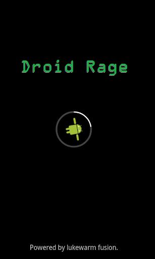 Droid Rage