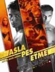 Asla Pes Etme - Never Back Down (2008)