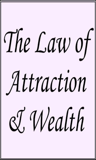 The Law of Attraction Wealth