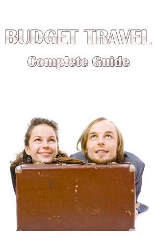 Budget Travel Complete Guide