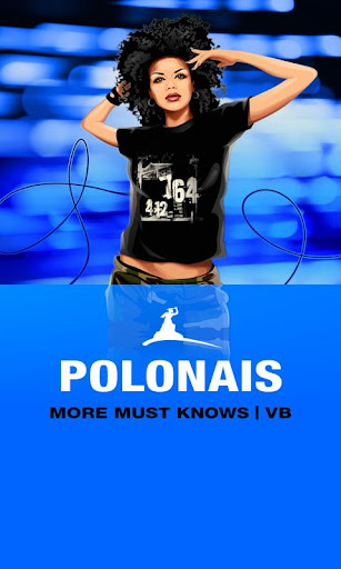 POLONAIS More Must Knows VB