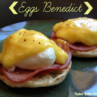 Eggs Benedict with homemade Hollandaise Sauce