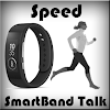 Speed for SmartBand Talk