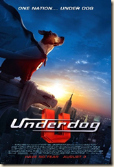 There's no need to fear. Underdog is here.