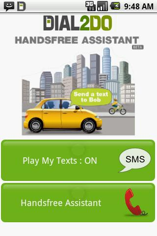 Dial2Do Hands-free Assistant