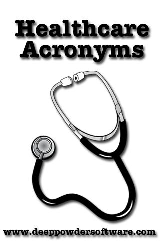 Healthcare Acronyms