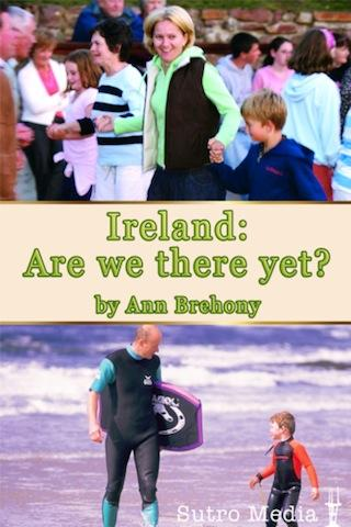Ireland: Are We There Yet