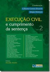 Livro. Execução Civil e Cumprimento da Sentença. Vol. 2. Editora Método.