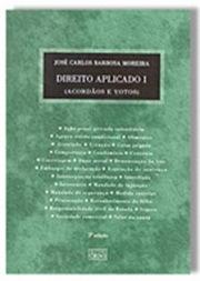 Direito Aplicado. Volume I. Livro de Barbosa Moreira.