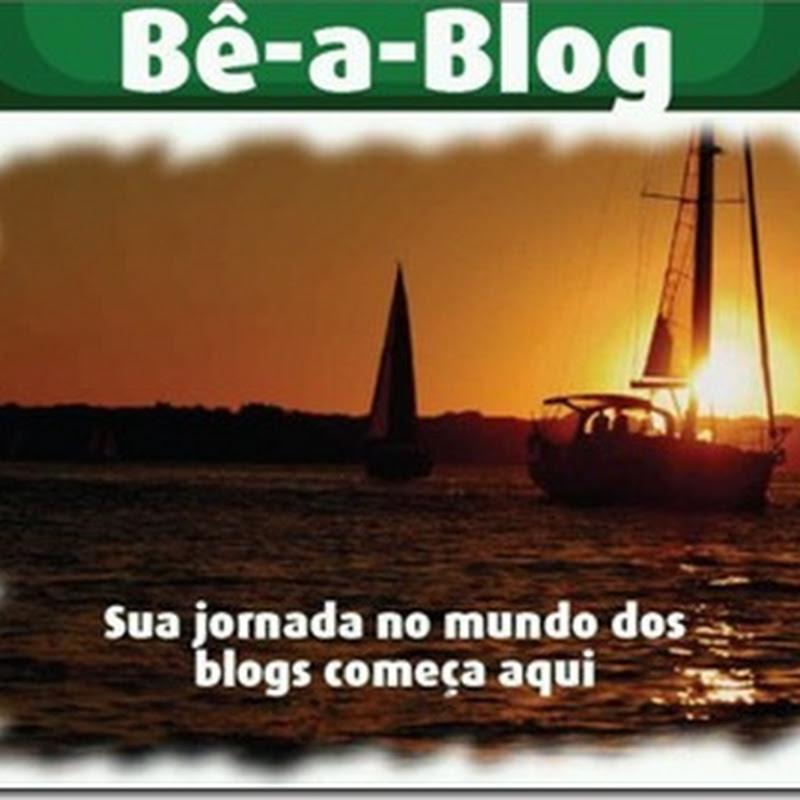 Bê-a-Blog- o seu passaporte para a Blogosfera!