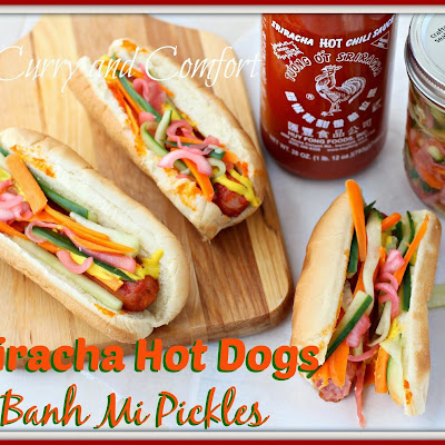 Sriracha Hot Dogs with Banh Mi Pickles