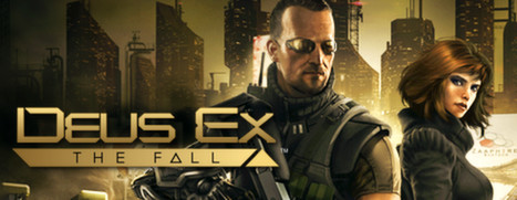 Deus Ex: the Fall coming to PC via Steam