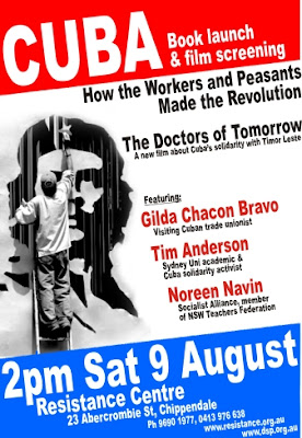 Cuba Solidarity event 9 August 2pm 23 Abercrombie St Chippendale Ph 9690 1977