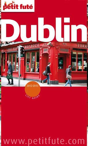 Dublin 2012-2013 - Petit Futé