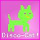 The Invincible Disco-Cat!