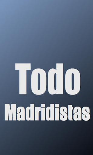 Todo Madridistas