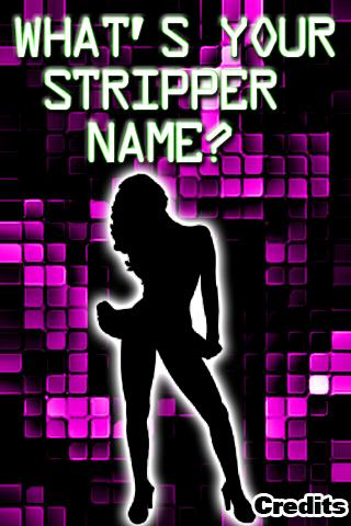 What's Your Stripper Name