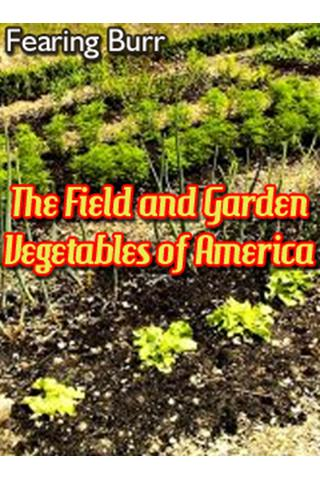 Field and Garden Vegetables