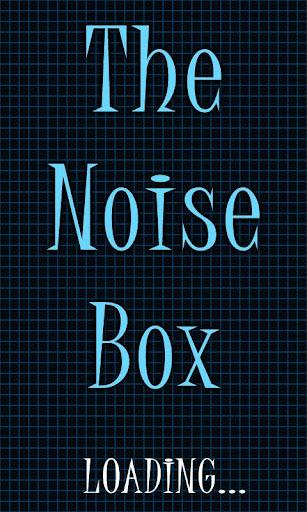 The Noise Box