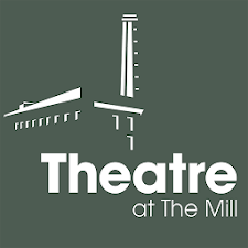 Theatre At The Mill