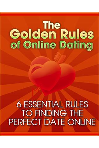Golden Rules of Online Dating