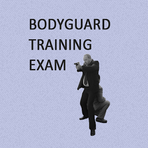 Bodyguard Training Exam 1