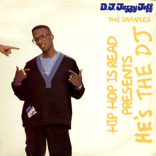Dj Jazzy Jeff & The Fresh Prince - He's The Dj, I'm The Rapper