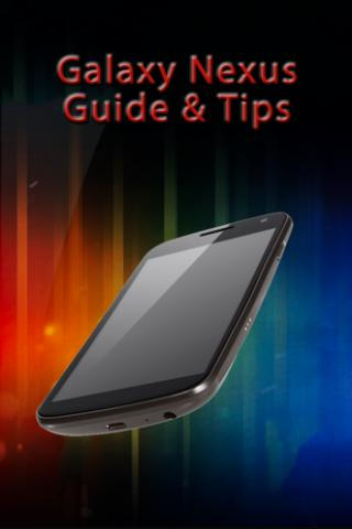 Galaxy Nexus Guide Tips