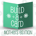 Build-a-Card: Mothers Edition icon