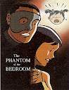 Phantom of the Bedroom