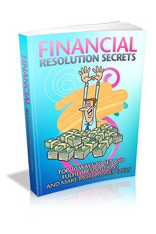 Financial Resolution Secrets