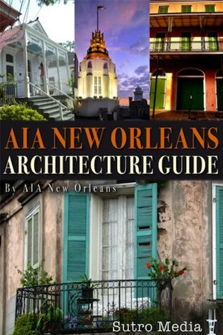 AIA New Orleans Architecture