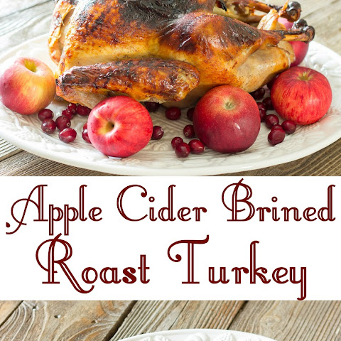 Apple Cider Brined Roast Turkey