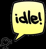 idle!