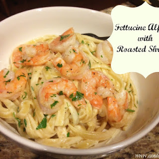 Fettuccine Alfredo with Roasted Shrimp