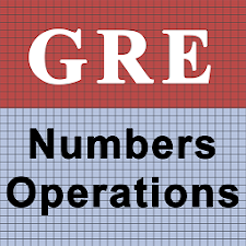 GRE Numbers & Operation